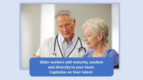 Older workers strengthen the team